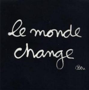 le-monde-change-ben (1)
