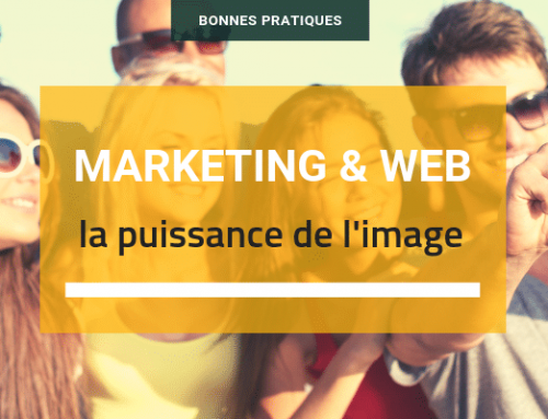 Marketing et web : la puissance de l'image.