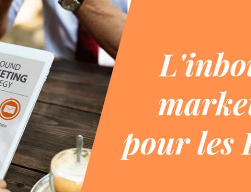 L'inbound marketing pour les PME: s'engager ou passer son chemin?