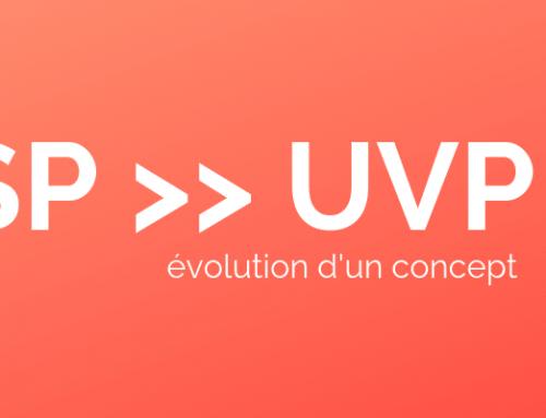 De l'USP à l'UVP : évolution d'un concept