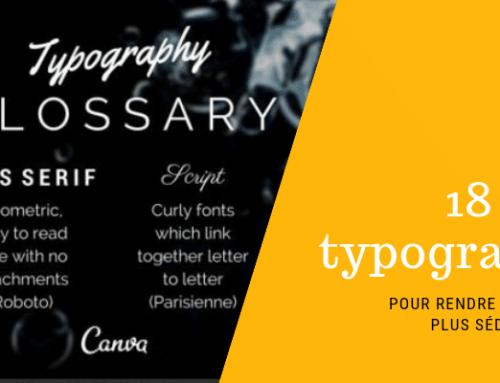 18 règles typographiques pour rendre vos contenus plus séduisants & lisibles
