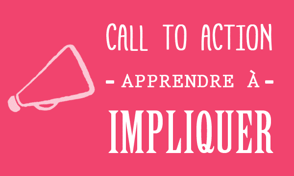 signification-call-to-action-cta-impliquer-visiteurs