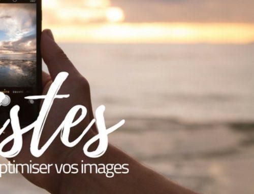 8 pistes pour optimiser vos images pour le web