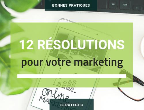 12 résolutions pour votre communication marketing