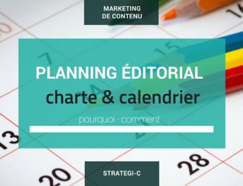 Charte ou calendrier éditorial ? Les deux de préférence !