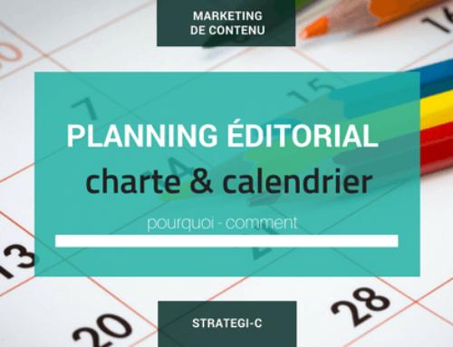 Les outils pour gérer vos contenus : charte et calendrier éditorial