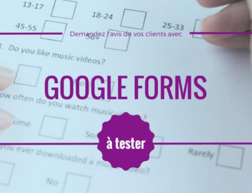 Google Forms pour renforcer les liens avec ses clients