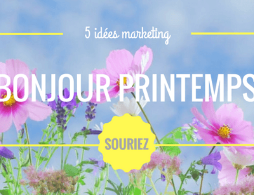5 idées marketing pour le printemps