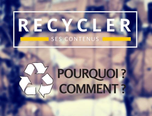 Recycler ses contenus web : pourquoi et comment le faire efficacement ?