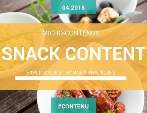 Micro-contenus et snacking content: explications et bonnes pratiques