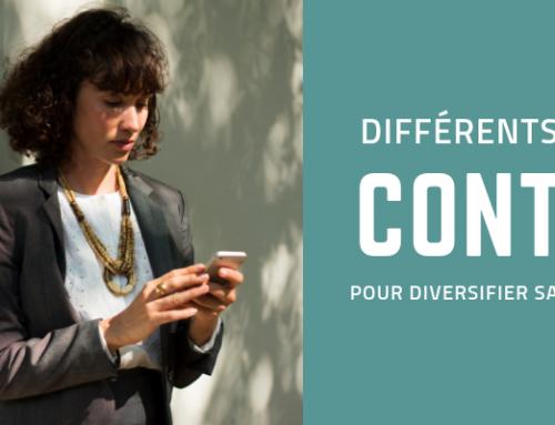 Quels contenus choisir pour diversifier sa communication?